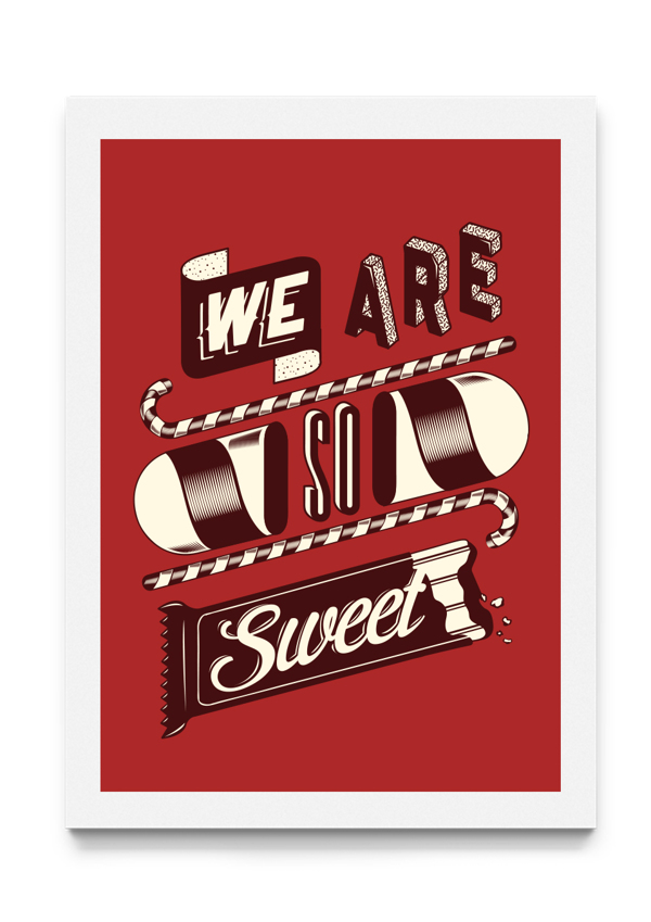 We Are So Sweet Candy Typography
